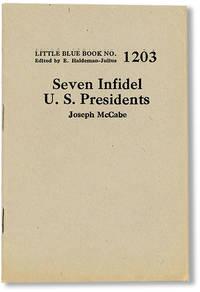 Seven Infidel U.S. Presidents