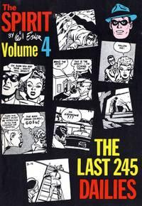 image of The Spirit Volume 4:  Will Eisner The Last 245 Dailies