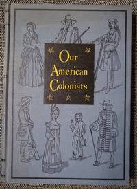 image of Our American Colonists