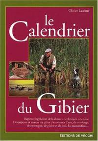 Le calendrier du gibier by Laurent Olivier - 2004 - from Le Grand Chene (SKU: 8906)