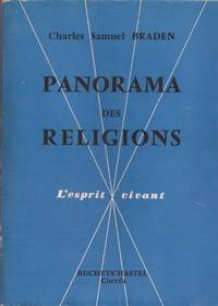 Panorama des religions by BRADEN Charles Samuel - 1960 - from Le Grand Chene (SKU: 8317)