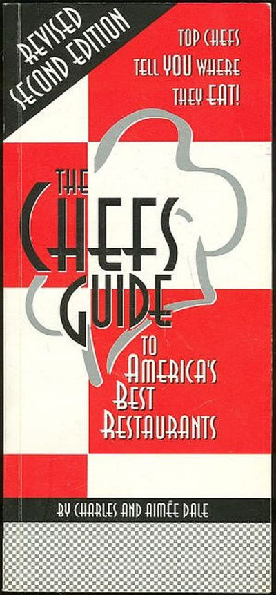 Image for CHEFS GUIDE TO AMERICA'S BEST RESTUARANTS Top Chefs Tell You Where They Eat