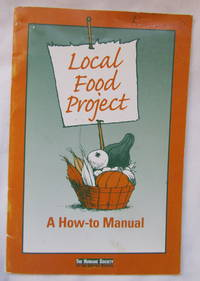 Local Food Project: A How-To Manual