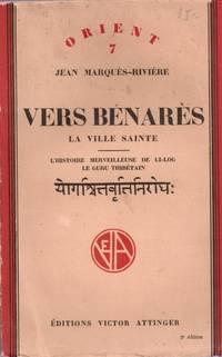Vers Bénarès. la ville sainte