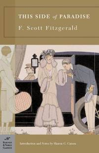 This Side of Paradise by F. Scott Fitzgerald - Paperback - 2005 - from ThriftBooks (SKU: G1593082436I3N00)