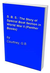 S. B. S.: The Story of Special Boat Section in World War II (Panther Books)