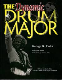 The Dynamic Drum Major (2nd Edition)