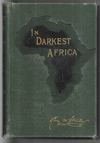 In Darkest Africa or the Quest, Rescue and Retreat of Emin, Governor of Equitoria