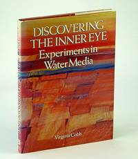 Discovering the Inner Eye: Experiments in Water Media