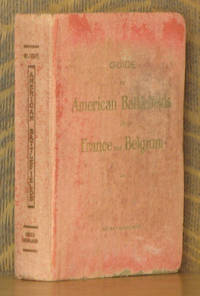 AMERICA IN BATTLE WITH GUIDE TO THE AMERICAN BATTLEFIELDS IN FRANCE AND BELGIUM