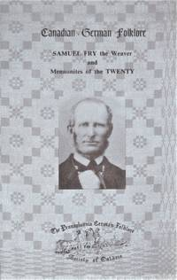 image of Samuel Fry the Weaver and Mennonites of the Twenty