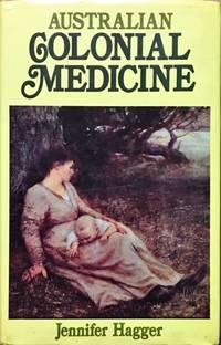 Australian Colonial Medicine.