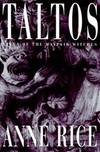 image of Taltos: Lives of the Mayfair Witches