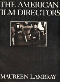 The American Film Directors by  Maureen Lambray - Paperback - First Edition - 1977 - from Cinemage Books (SKU: 011564)
