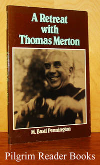 A Retreat with Thomas Merton.