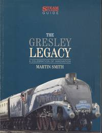 The Gresley Legacy (Steam Classic Guide)