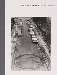 image of Richard Serra: Early Work