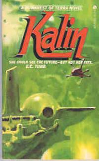 Kalin (Dumarest of Terra Series #4)