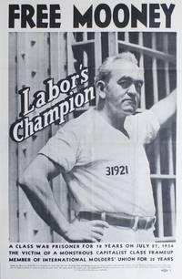 Original poster: Free Mooney, Labor's Champion