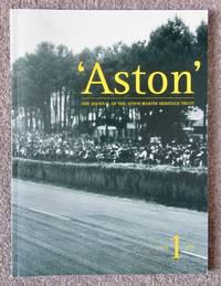 """Aston' The Journal of the Aston Martin Heritage Trust Issue 1.  1999"