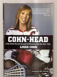 image of Cohn-Head: A No-Holds-Barred Account of Breaking Into the Boys' Club