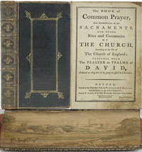 image of The Book of Common Prayer, And Administration of the Sacraments, and other Rites and Ceremonies of the Church, According to the Use of the Church of England: Together with The Psalter or Psalms of David, Pointed as they are to be Sung or Said in Churches