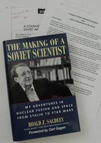 The Making of a Soviet Scientist: My Adventures in Nuclear Fusion & Space from Stalin to Star...