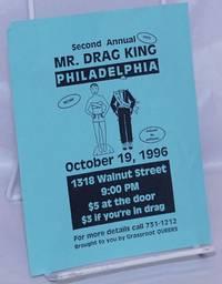 image of Second Annual Mr. Drag King Philadelphia [leaflet] October 19, 1996