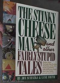 image of The Stinky Cheese Man & Other Fairly Stupid Tales
