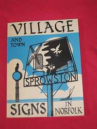 Village Signs: the Story of Village and Town Signs in Norfolk (SIGNED COPY) by Frances & Philippa Miller Procter - Paperback - Signed First Edition - 1973 - from Bookbarrow (SKU: 3748)