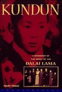 Kundun : A Biography of the Family of the Dalai Lama