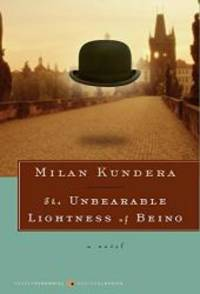 image of The Unbearable Lightness of Being: A Novel