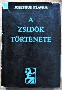 image of A Zsidok Tortenete