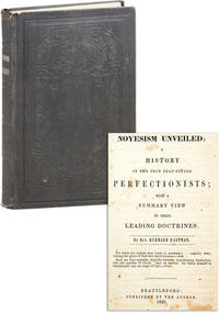 image of Noyesism Unveiled: A History of the Sect Self-Styled Perfectionists; with a Summary View of Their Leading Doctrines