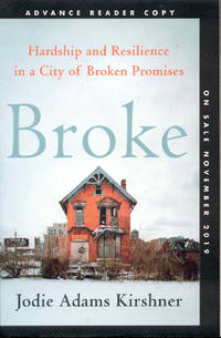 image of Broke: Hardship and Resilience in a City of Broken Promises