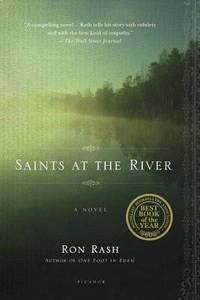 Saints at the River : A Novel