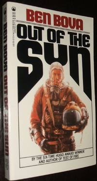 Out of the Sun by Ben Bova - Paperback - second printing - 1984 - from biblioboy (SKU: 93977)