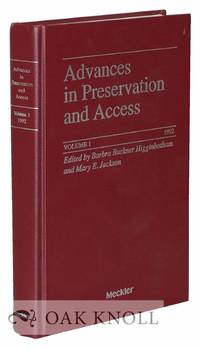 ADVANCES IN PRESERVATION AND ACCESS