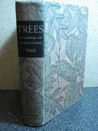 Trees  The Yearbook of Agriculture 1949