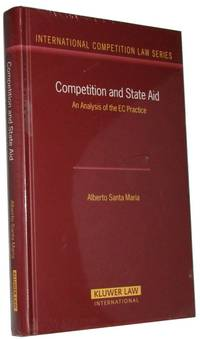 Competition and State Aid  An Analysis of the EC Practice