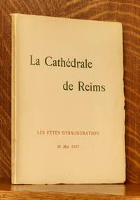 image of LA CATHEDRALE DE REIMS LES FETES D'INAUGURATION 26 MAI 1927