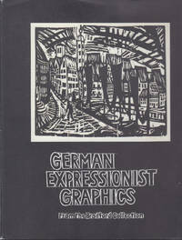 German Expressionist Graphics from the Bradford Collection
