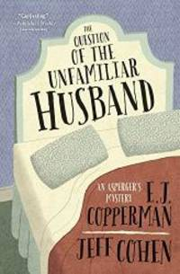 The Question of the Unfamiliar Husband (An Asperger's Mystery)