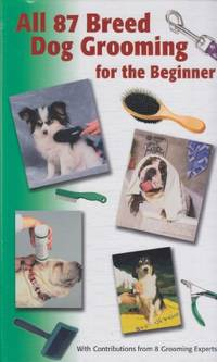 All  Breed Dog Grooming For The Beginner
