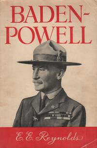 BADEN-POWELL: Biographie de Lord Baden Powell of Gitwell