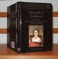 Records of Girlhood: An Anthology of Nineteenth-Century Women's Childhoods (Nineteenth Century Series (Ashgate))