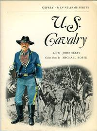 U.S. Cavalry (Osprey Men at Arms Series)