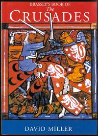 image of BRASSEY'S BOOK OF THE CRUSADES.