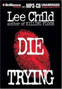 image of Die Trying (Jack Reacher, No. 2)
