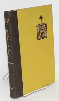 Missionary in Sonora; the travel reports of Joseph Och, S.J., 1755-1767